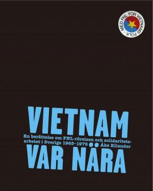 Vietnam var nära: