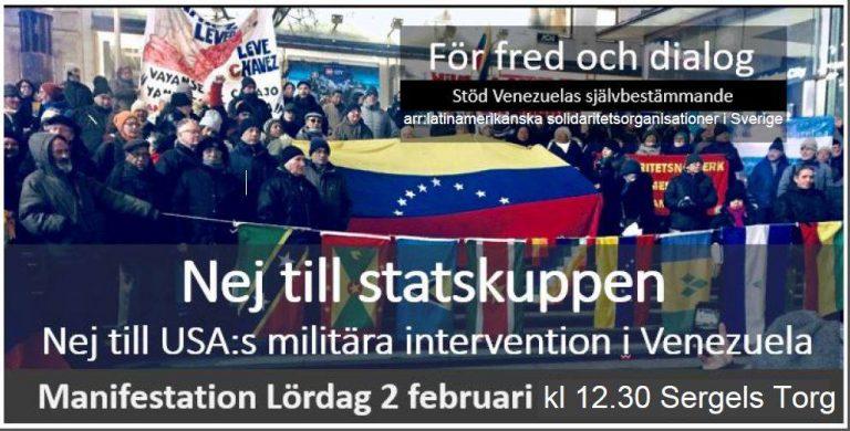 Stöd Venezuelas oberoende mot utländsk inblandning och statskupp! Stockholm lördag kl . 12.30