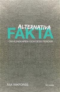 """Vilka """"alternativa fakta"""" ska gymnasister få lära sig? Varför inte kritisk granskning av etablerade media?"""