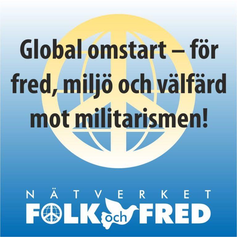 Global omstart – för fred, miljö och välfärd mot militarismen