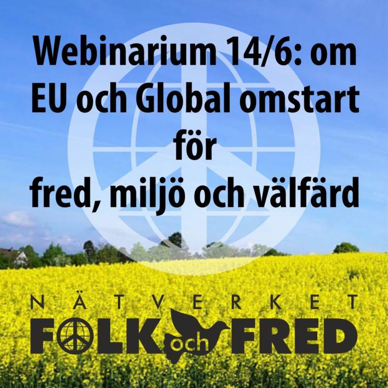 EU och Global omstart för fred, miljö och välfärd 14 juni