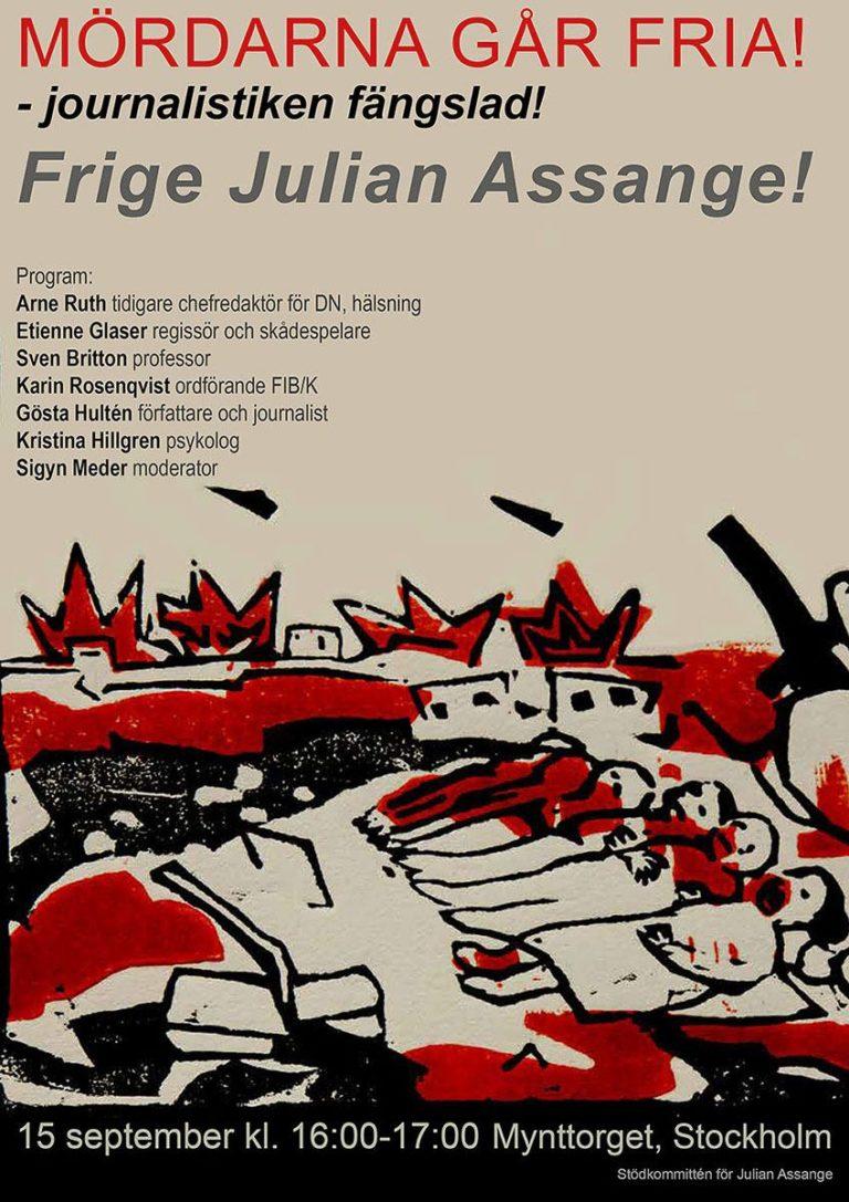 Kom till manifestation för Julian Assange den 15 september kl 16-17 på Mynttorget med många talare