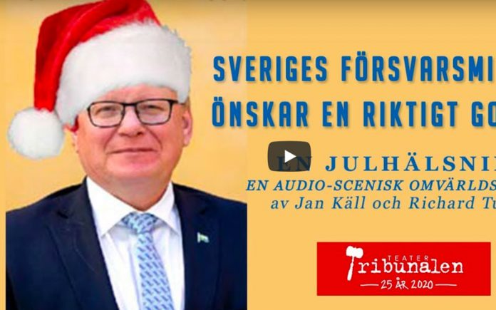 Sveriges försvarsminister önskar en riktigt God Jul