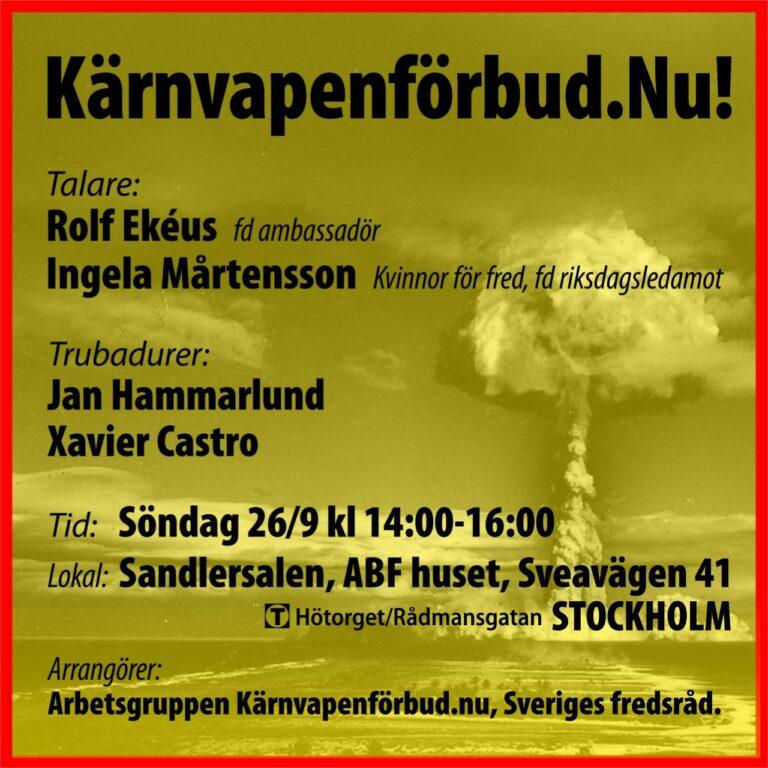 Viktigt möte: Sveriges regering måste godkänna FN:s kärnvapenkonvention  om förbud Nu!